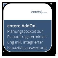 Das entero Planungscockpit zur Planauftragsterminierung inkl. integrierter Kapazitätsauswertung